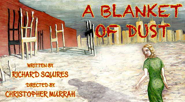 "World Premiere Of ""A Blanket Of Dust"""